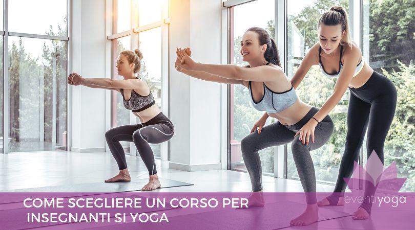 come scegliere corso per insegnanti di yoga