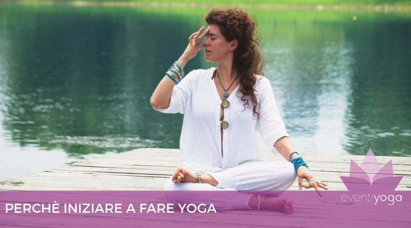 Perché iniziare a fare yoga