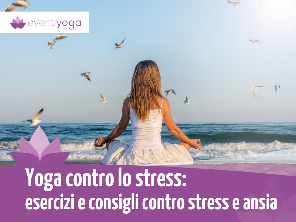 Yoga contro lo stress
