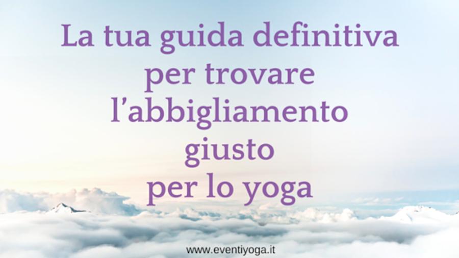 guida abbigliamento yoga