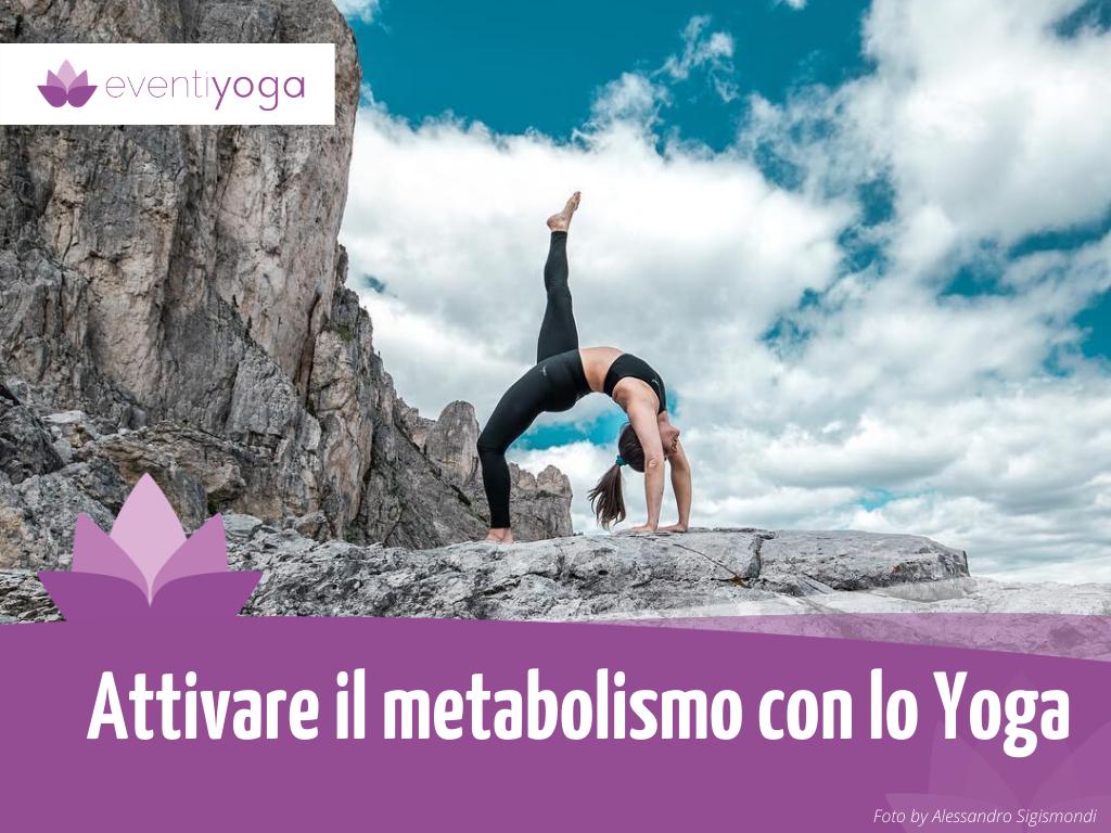 Attivare il metabolismo con lo yoga