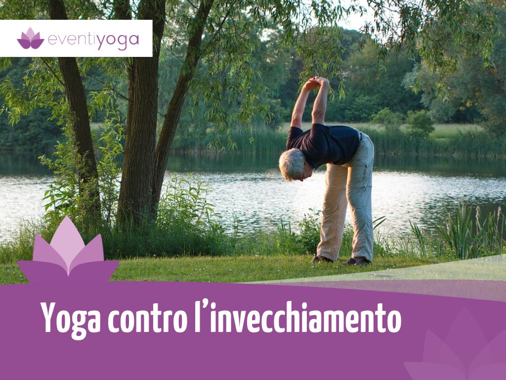 Yoga contro invecchiamento