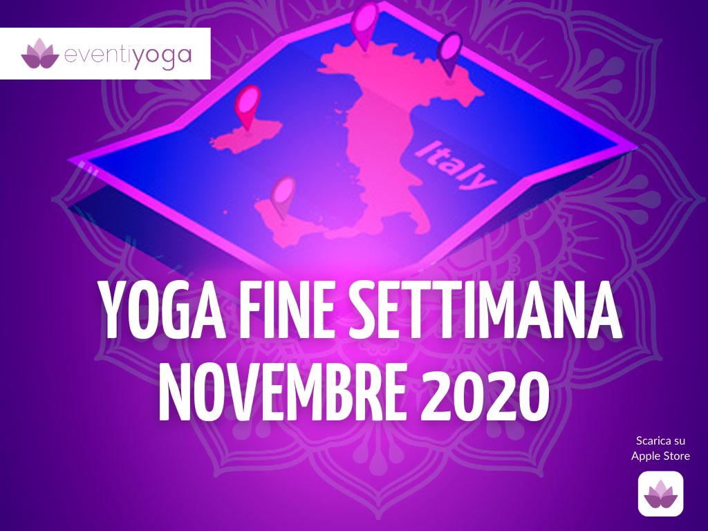 Yoga eventi fine settimana Novembre
