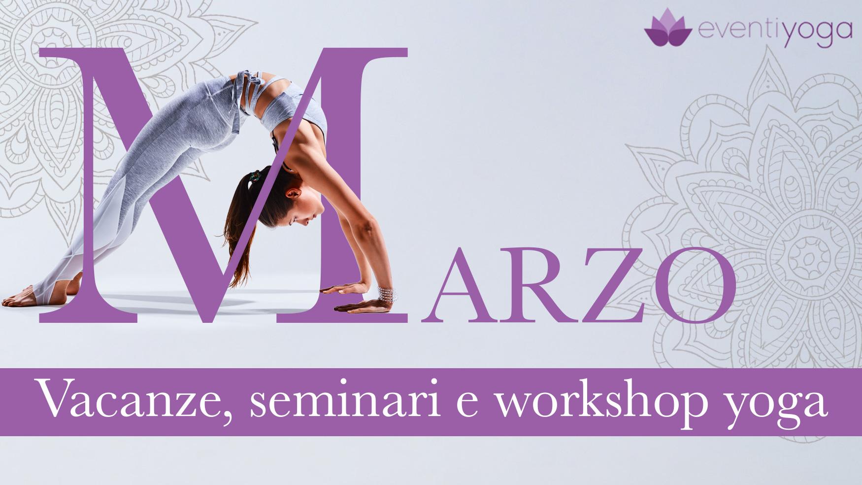 Vacanze yoga e benessere Marzo