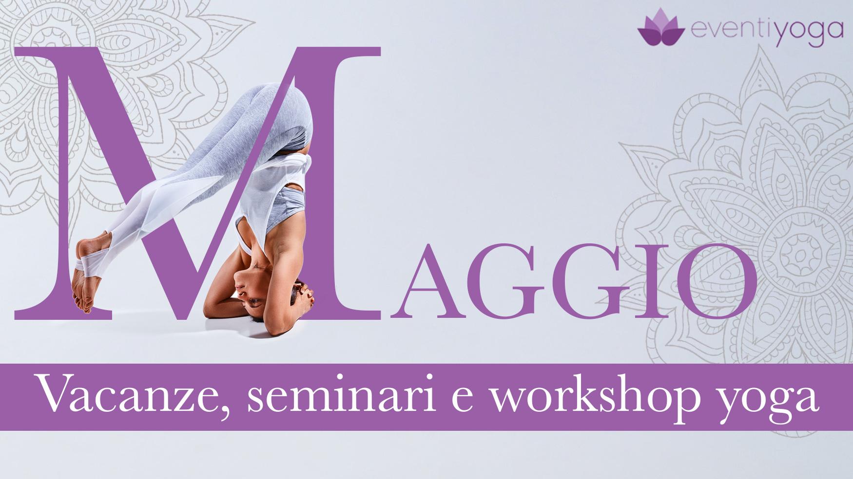 Vacanze yoga e benessere Maggio