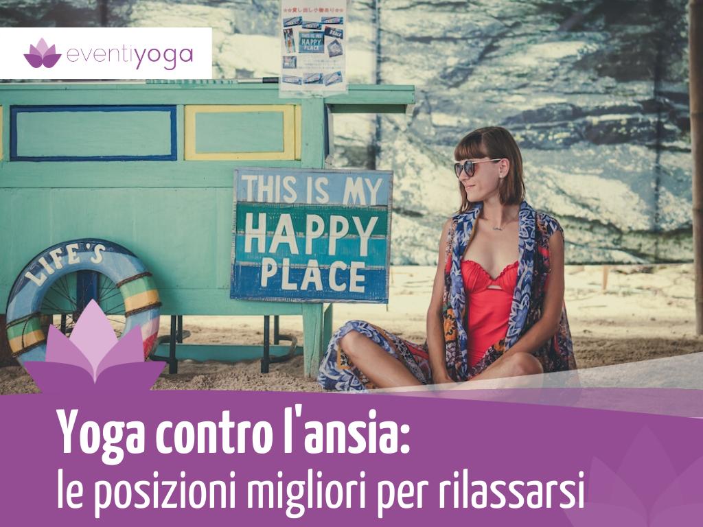 Yoga contro l'ansia