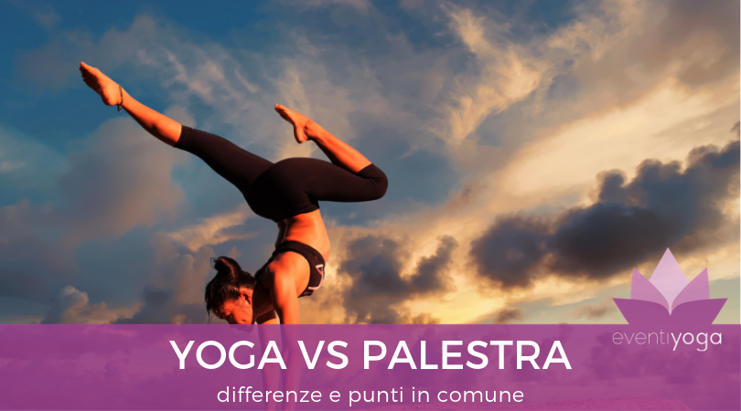 Yoga vs palestra