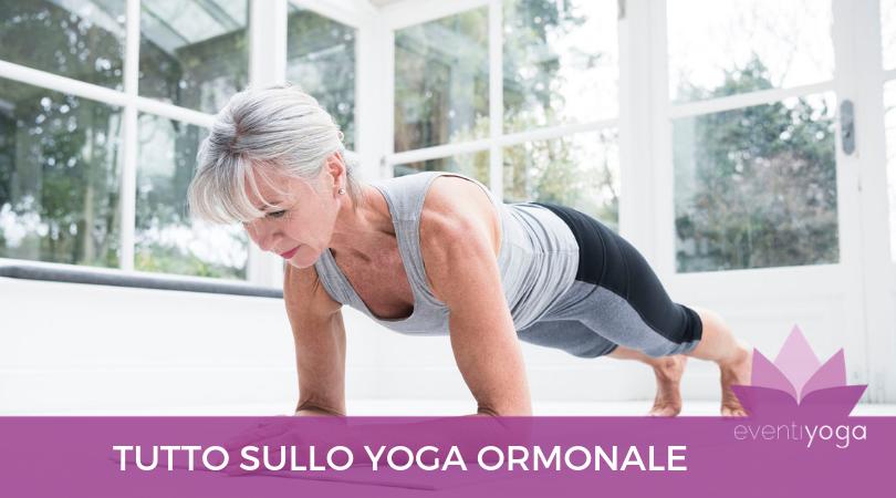 Tutto sullo Yoga ormonale