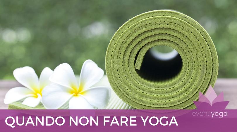 Quando_Non_Fare_Yoga