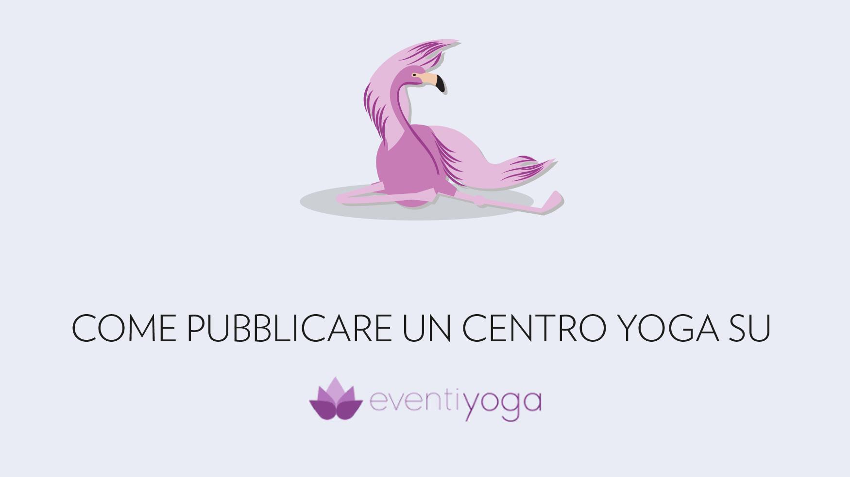 Come pubblicare un centro yoga su EventiYoga