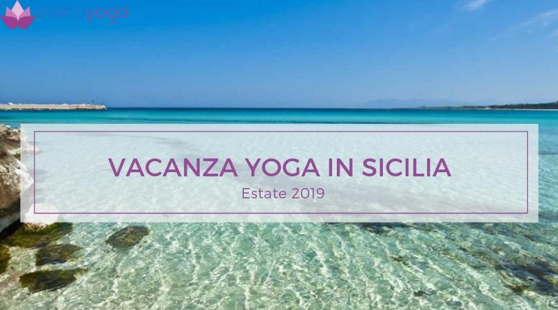 Vacanza Yoga Gourmet in Sicilia