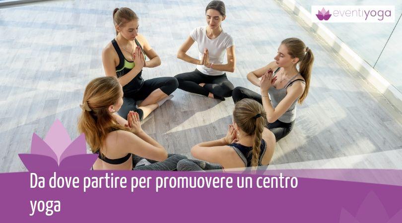 promuovere un centro yoga