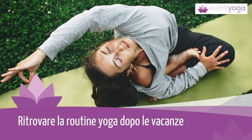 Routine yoga dopo le vacanze