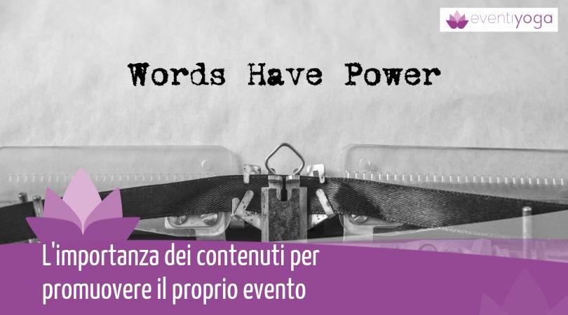 L'importanza dei contenuti per promuovere il proprio evento