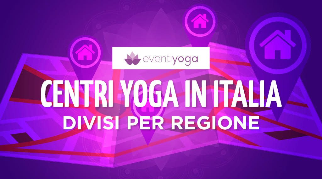 Centri yoga in Italia divisi per regione