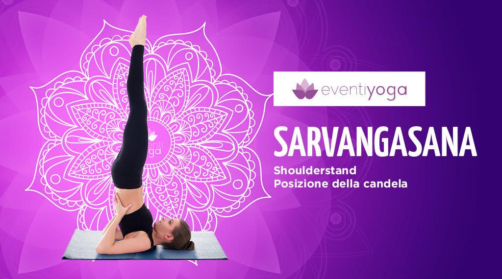 Sarvangasana: tutto sulla posizione yoga della candela