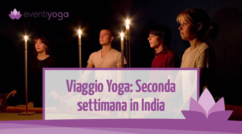 Viaggio Yoga: seconda settimana