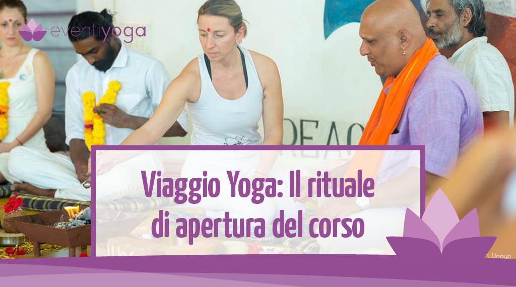 Viaggio Yoga: cerimonia di apertura