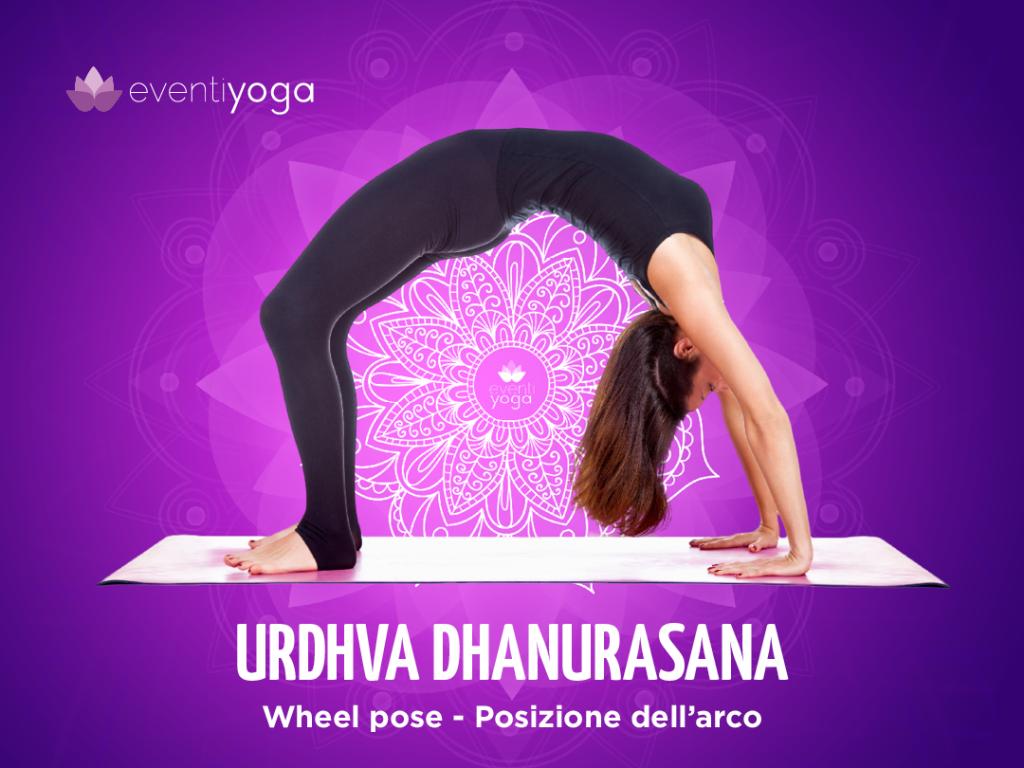 Urdhva Dhanurasana, una delle principali posizioni yoga
