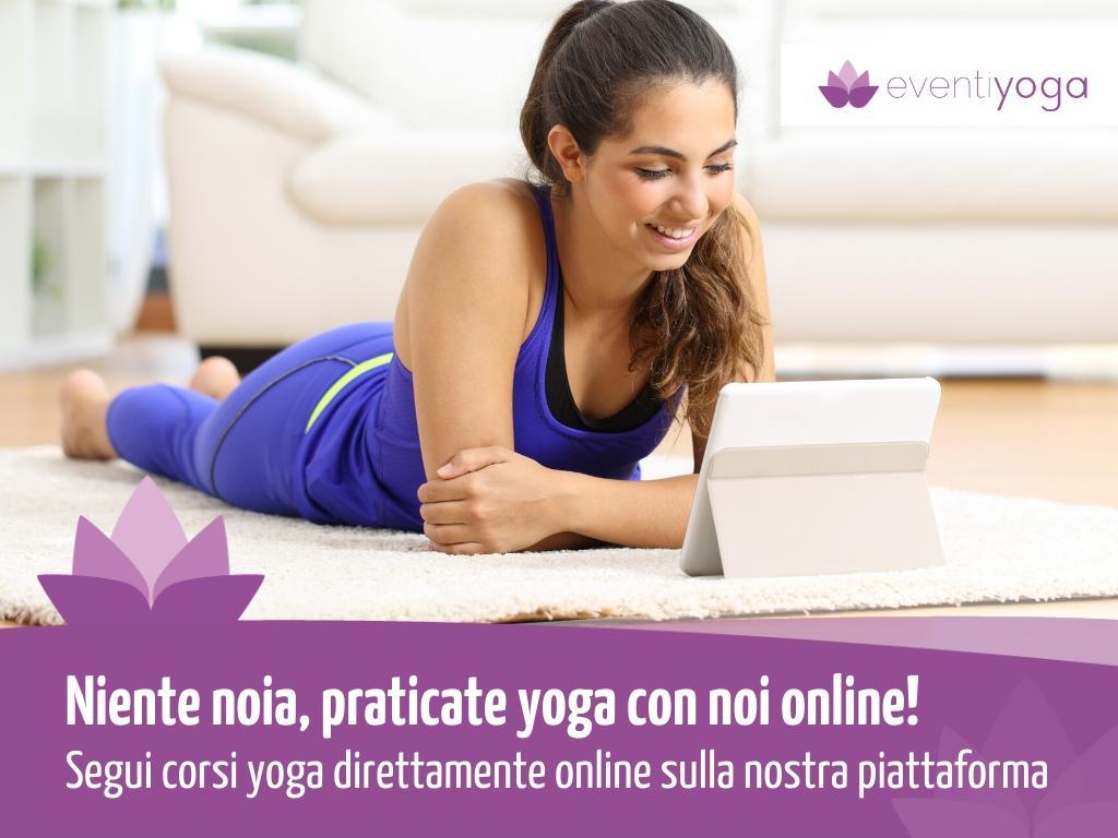 Corsi yoga online: perchè praticare yoga a casa