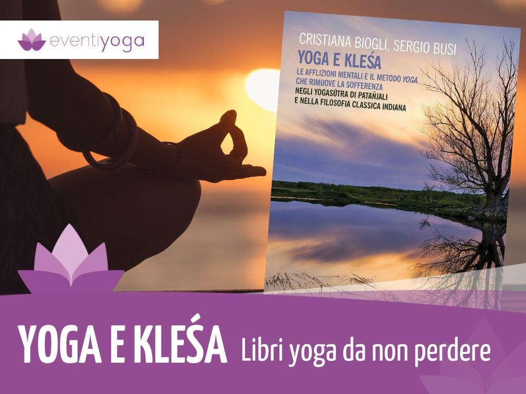 Libri Yoga Yoga e Klesa