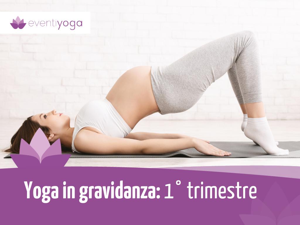 Yoga in gravidanza primo trimestre