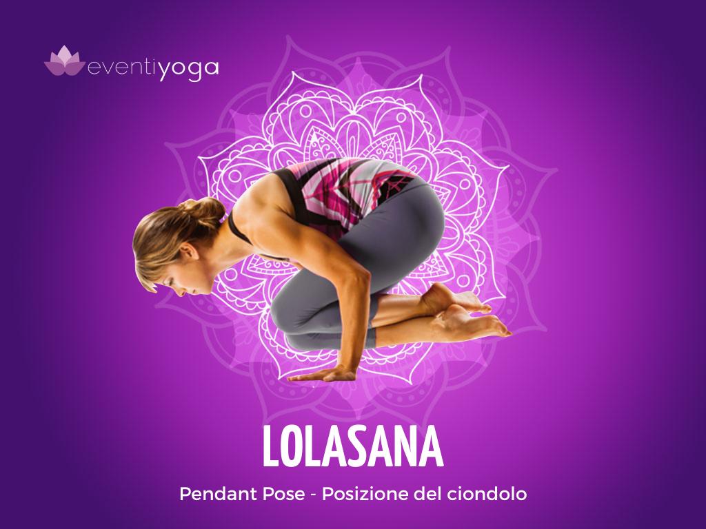 Lolasana, la posizione del ciondolo