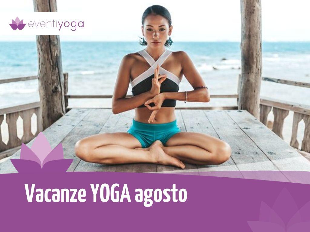 Vacanze yoga agosto