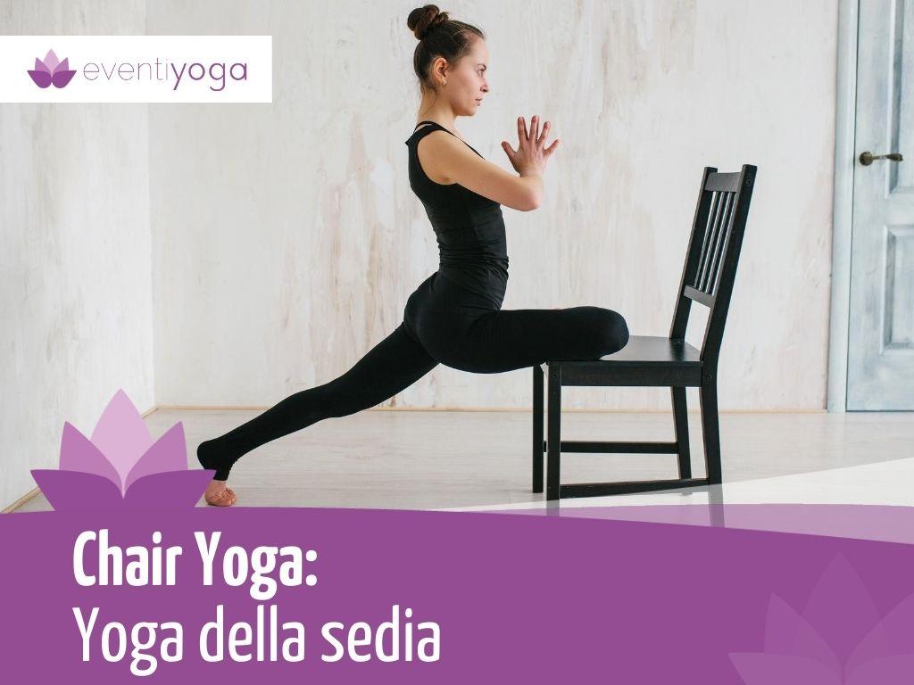 Stili di yoga: Chair Yoga