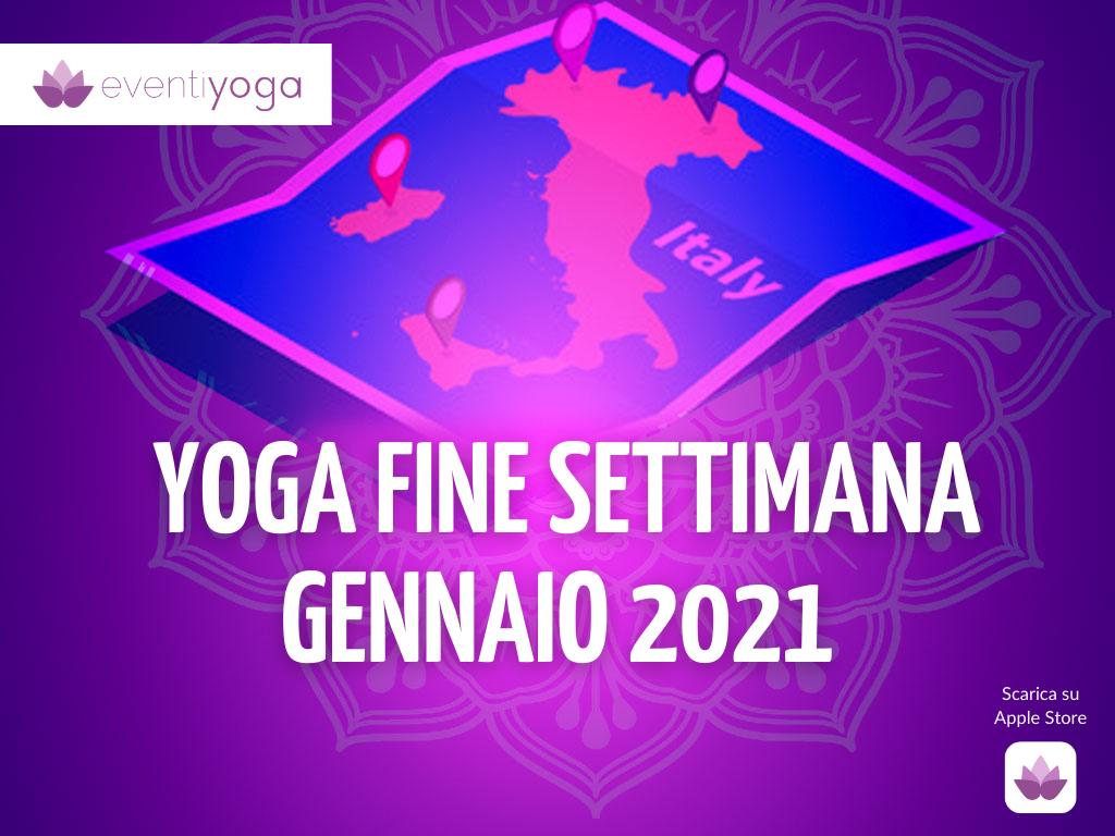 Eventi yoga fine settimana GENNAIO 2021