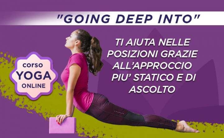 Lezioni yoga online Going Deep Into