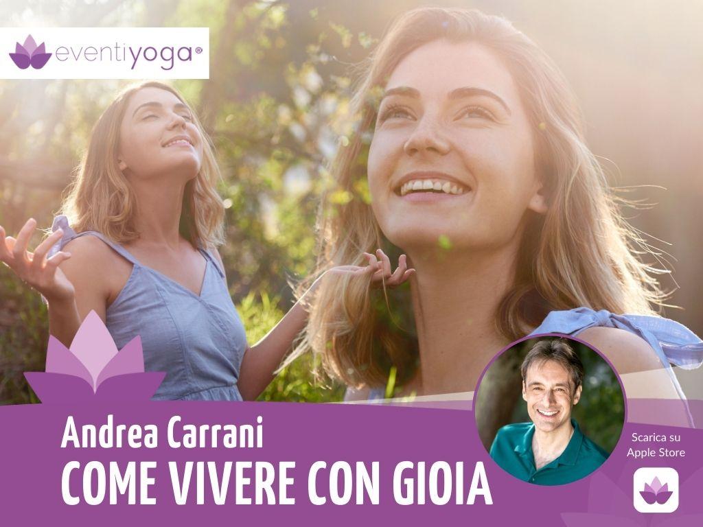 vivere con gioia Andrea Carrani