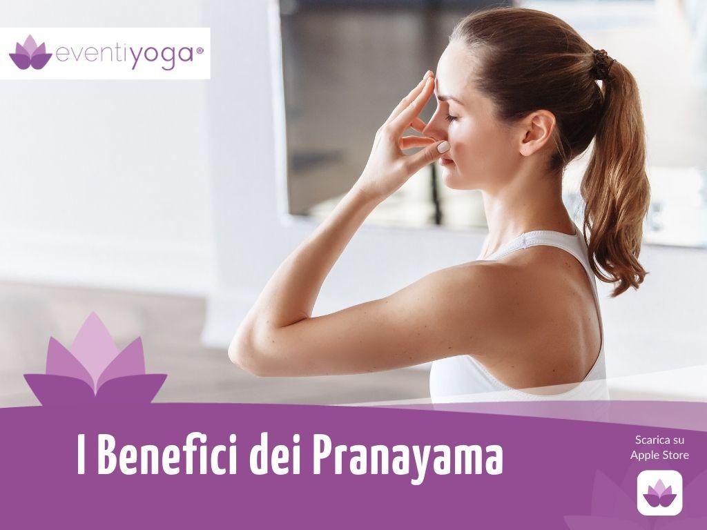I Benefici dei Pranayama