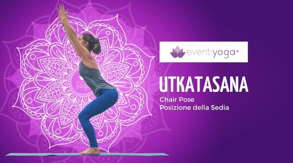 Utkatasana, la posizione yoga della sedia