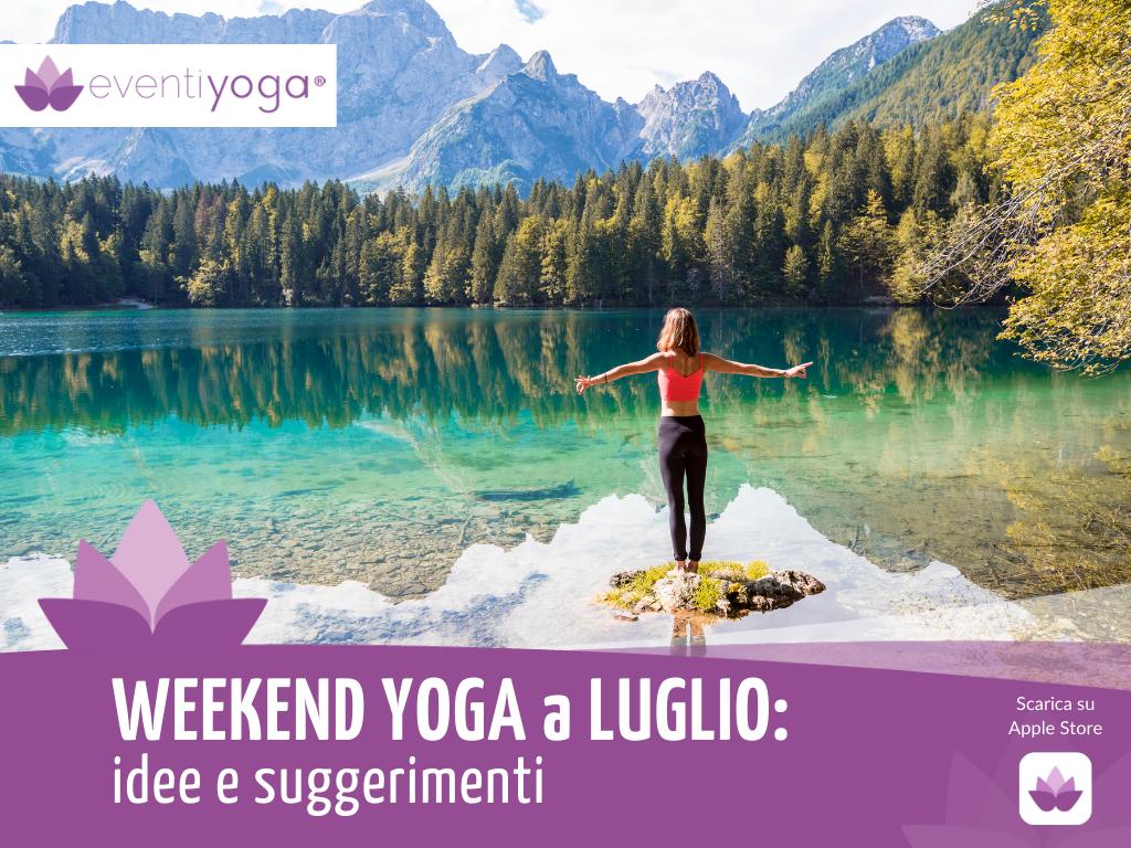 Weekend Yoga a Luglio