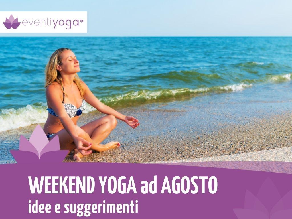 weekend yoga ad agosto