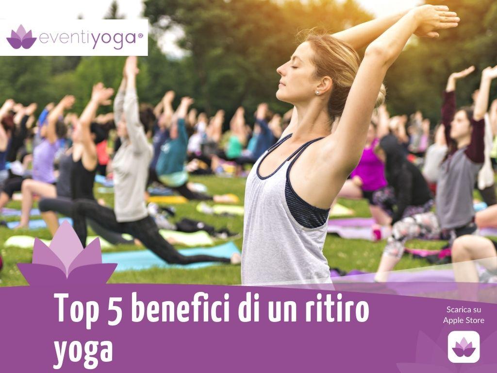 benefici di un ritiro yoga