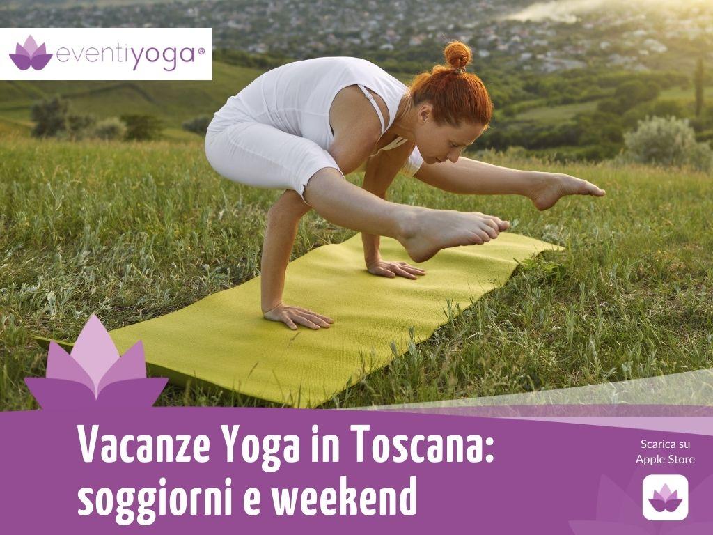 vacanze yoga toscana
