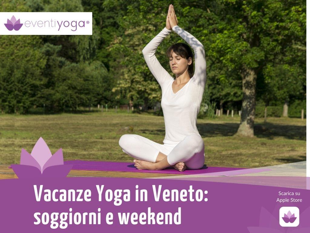 Vacanze Yoga in Veneto